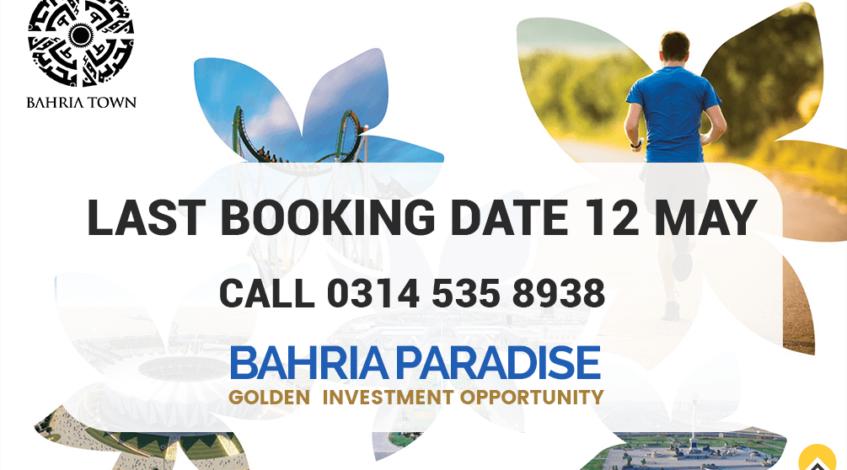 Bahria Paradise Karachi Last Date Booking