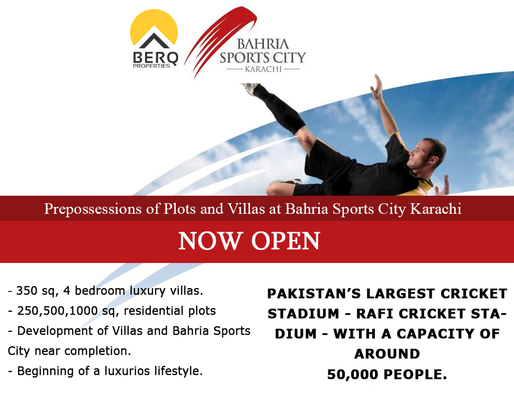 Bahria Sports City Karachi Prepossessions