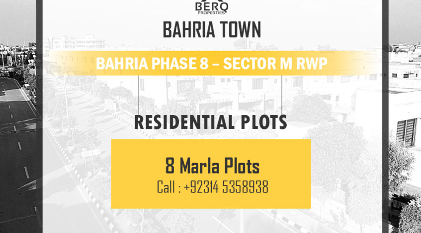 Bahria Phase 8 Sector M