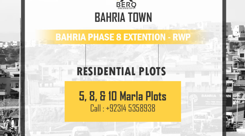 Bahria Town Phase 8 Extension