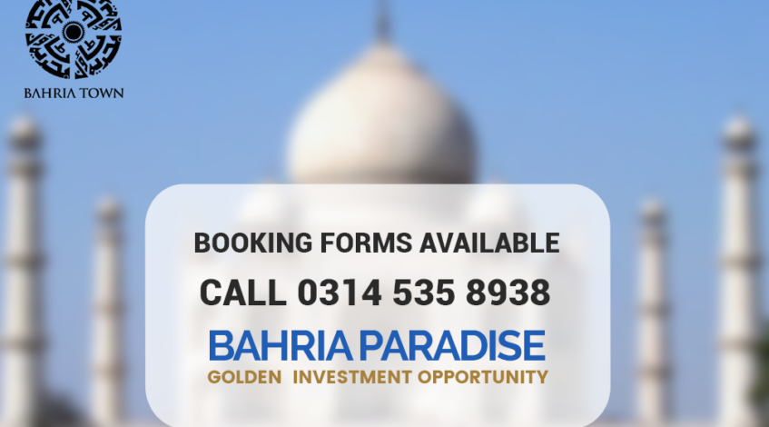 Bahria Paradise Karachi – Booking Forms Available