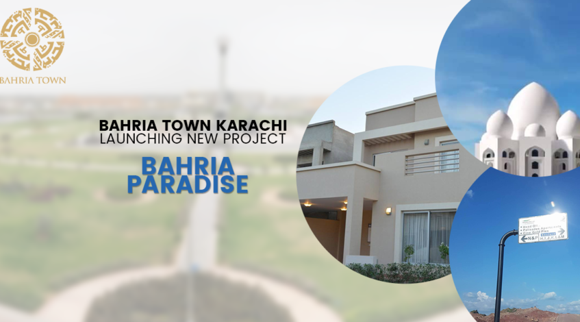 Bahria Paradise Karachi – New Booking and Prices