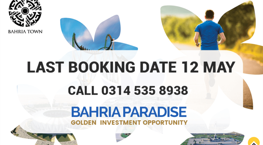 Bahria Paradise Karachi Last Booking Date and Future